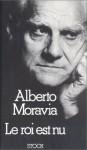 Le Roi Est Nu: Conversations En Français Avec Vania Luksic - Alberto Moravia