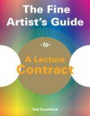 The Fine Artist's Guide to a Lecture Contract - Tad Crawford