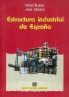 Estructura Industrial de Espana - Mikel Buesa, Fondo de Cultura Economica