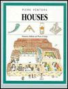 Houses: Structures, Methods, and Ways of Living - Piero Ventura