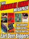 The Charlie Chan Megapack - Earl Derr Biggers