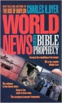 World News & Bible Prophecy - Charles H. Dyer