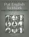 Contemporary's Put English to Work, Level 1: Interaction and Competencies for Job Success - Janet Podnecky