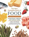 The New Complete Book of Food: A Nutritional, Medical, and Culinary Guide - Carol Ann Rinzler, Manfred Kroger, Jane E. Brody