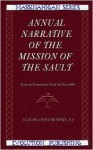 Annual Narrative of the Mission of the Sault from Its Foundation Until the Year 1686 - Claude Chauchetiere