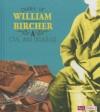 Diary of William Bircher: A Civil War Drummer - William Bircher