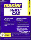 Master the Gre Cat 2001 (Arco Master the GRE CAT (W/CD)) - Thomas H. Martinson, IDG Books Worldwide