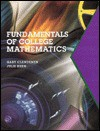 Fundamentals of College Mathematics - Gary Clendenen