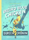 The Case Of The Weird Blue Chicken (Turtleback School & Library Binding Edition) (Chicken Squad) - Doreen Cronin, Kevin Cornell
