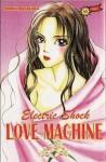 Electric Shock Love Machine - Tomoko Hayakawa