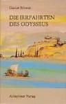 Die Irrfahrten des Odysseus - Gustav Schwab, Johannes Bobrowski