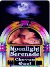 Moonlight Serenade - Chevon Gael