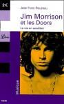 Jim Morrisson Et Les Doors - Jean-Yves Reuzeau