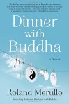 Dinner with Buddha - Roland Merullo