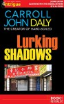 Lurking Shadows (Illustrated by H. M. Picken) - Carroll John Daly