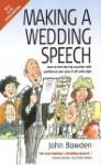 Making A Wedding Speech - John Bowden