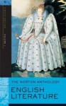 The Norton Anthology of English Literature, Eighth Edition, Volume 1: The Middle Ages Through the Restoration and the Eighteenth Century 8th (egith) edition - Stephen Greenblatt