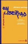 En Libertad - Silviano Santiago