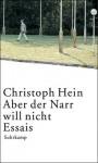 Aber der Narr will nicht - Christoph Hein