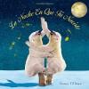 La Noche En Que Tú Naciste (On the Night You Were Born) (Spanish Edition) - Nancy Tillman