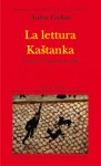 La lettura - Kaštanka - Anton Chekhov, Tommaso Landolfi