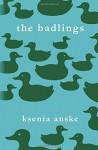 The Badlings - Ksenia Anske