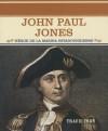 John Paul Jones: Heroe de La Marina Estadounidense - Tracie Egan
