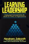 Learning Leadership - Abraham Zaleznik, Konosuke Matsushita