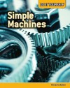 Simple Machines: Forces in Action (Do It Yourself) - Buffy Silverman