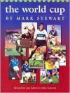 The World Cup - Mark Stewart, Mike Kennedy
