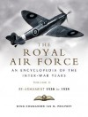 ROYAL AIR FORCE HISTORY, THE: Royal Air Force - an Encyclopaedia of the Inter-War Years - Vol II (Pen & Sword Aviation) - Ian Philpott