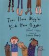 Toes Have Wiggles, Kids Have Giggles - Harriet Ziefert, Rebecca Doughty