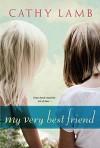 My Very Best Friend - Cathy Lamb