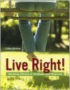 Live Right! Beating Stress in College and Beyond - Debra Atkinson, Pat Ketchum
