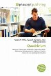Quadrivium - Frederic P. Miller, Agnes F. Vandome, John McBrewster