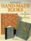 Hand-Made Books: An Introduction to Bookbinding - Rob Shepherd