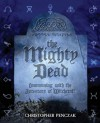 The Mighty Dead - Christopher Penczak