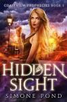 Hidden Sight (Coastview Prophecies Book 1) - Simone Pond