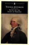 Notes on the State of Virginia (Penguin Classics) - Thomas Jefferson, Frank Shuffelton