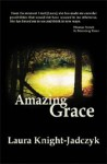 Amazing Grace - Laura Knight-Jadczyk