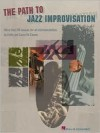 The Path to Jazz Improvisation: More Than 30 Lessons for All Instrumentalists - Emile Cosmo, Laura De Cosmo
