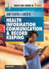 Jump-Starting a Career in Health Information, Communication & Record Keeping - Jeanne Nagle