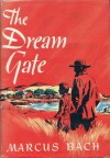 The Dream Gate - Marcus Bach