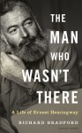The Man Who Wasn't There - Richard Bradford