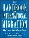 The Handbook of International Migration: The American Experience - Charles Hirschman
