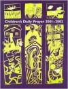 Children's Daily Prayer for School Year 2001-2002 - Liturgy Training Publications