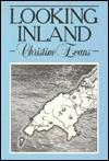 Looking Inland - Christine Evans