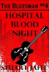 Hospital Blood Night - Stuart Jaffe