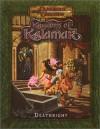 Deathright (Dungeons & Dragons: Kingdoms of Kalamar Adventure) - Robert J. King, Mark Plemmons