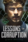 Lessons in Corruption (The Fallen Men, #1) by Giana Darling - Giana Darling